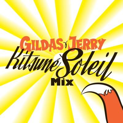 Gildas & Jerry: Kitsune Soleil Mix