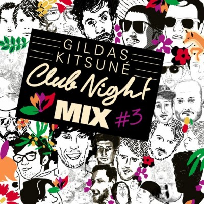 Gildas Kitsune Club Night Mix #3