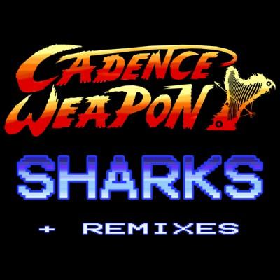 Sharks + Remixes