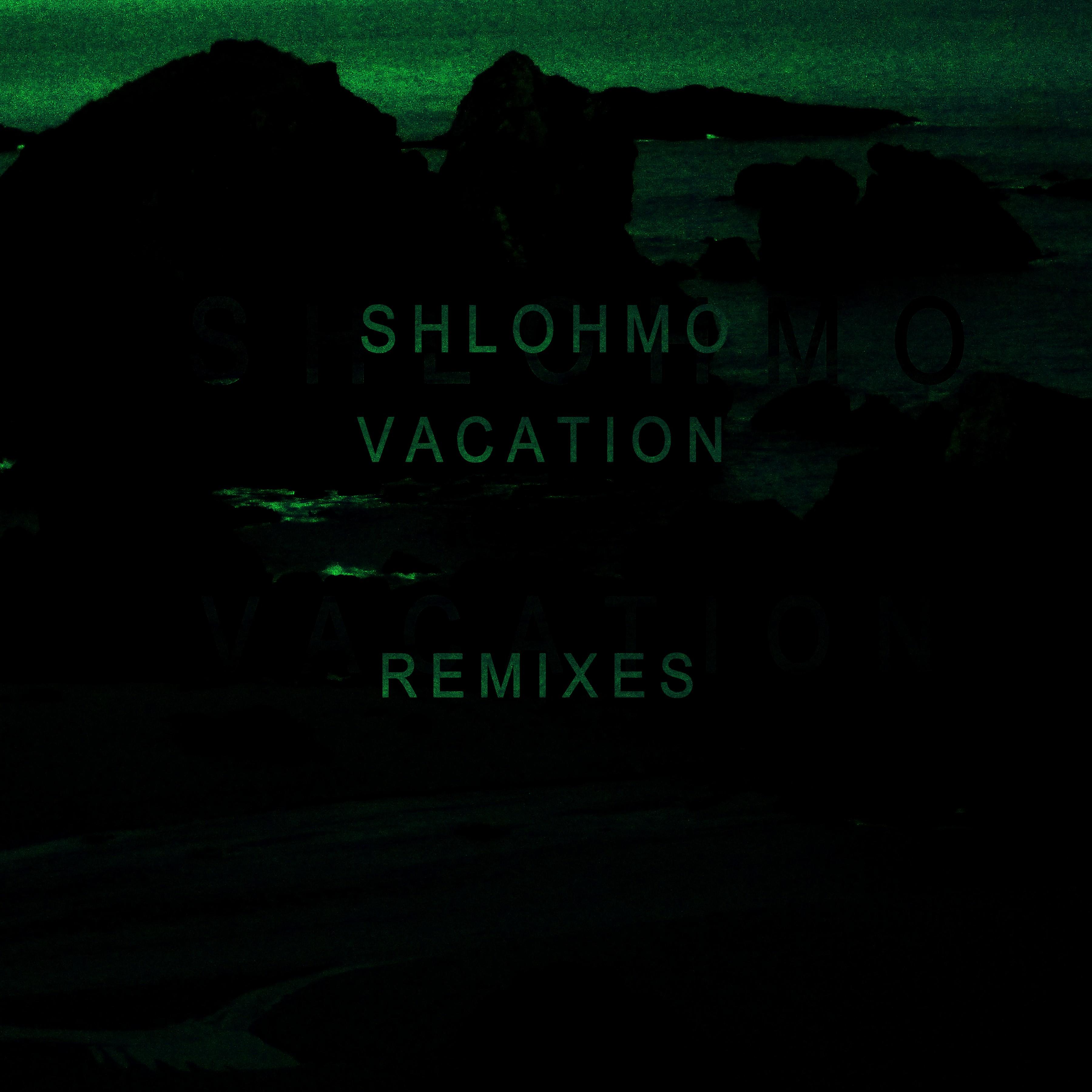 Vacation Remixes