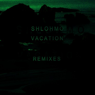 Vacation Remixes