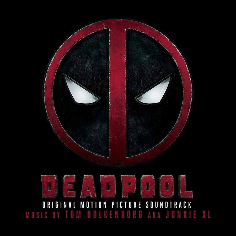 Deadpool: Original Motion Picture Soundtrack