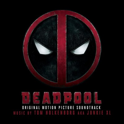Deadpool: Original Motion Picture Soundtrack