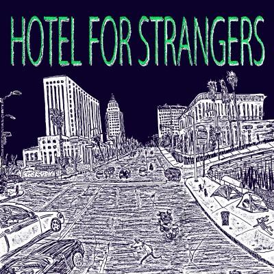 Hotel For Strangers EP