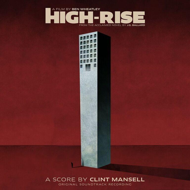 High Rise: Original Soundtrack Recording