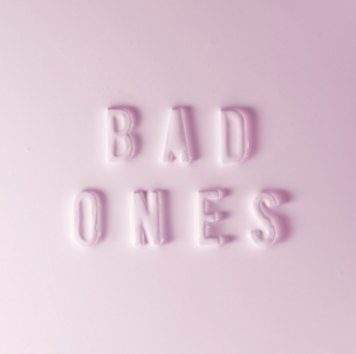 Bad Ones - Single