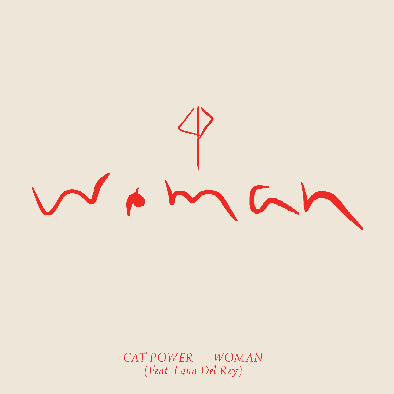 """""""Woman"""" (feat. Lana Del Rey) - single"""