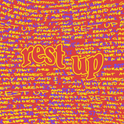"""rest up"" - single"