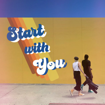 Start With You (Single)