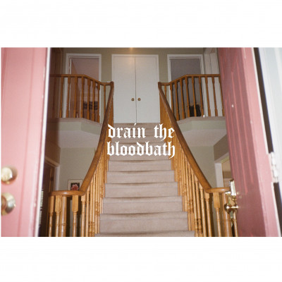 """Drain the Bloodbath"" - single"