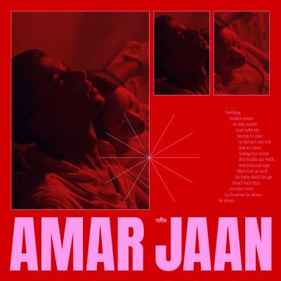 """""""Amar Jaan"""" - single"""