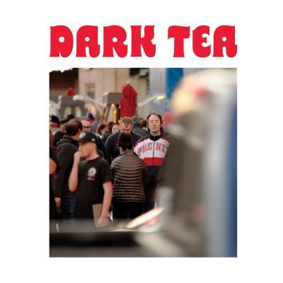 Dark Tea