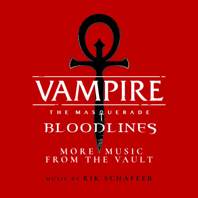 Vampire The Masquerade: Bloodlines - More Music from the Vault