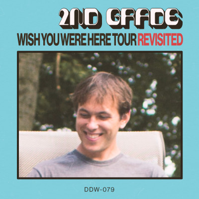 Wish You Were Here Tour Revisited