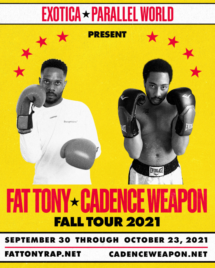 Fat Tony + Cadence Weapon Tour